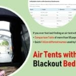 Air Tents with Blackout Bedrooms